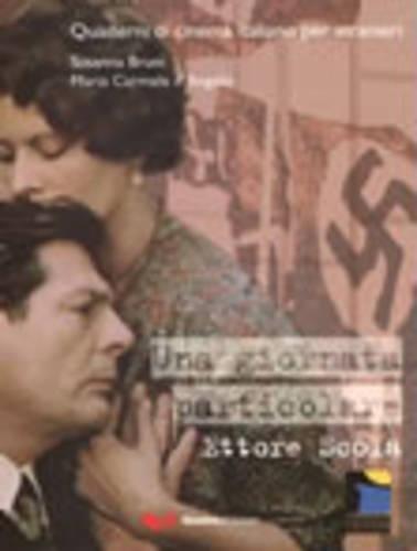 Quaderni DI Cinema Italiano: UNA Giornata Particolare: Susanna Bruni