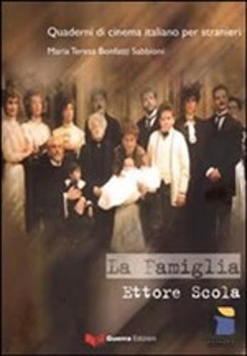 Quaderni DI Cinema Italiano: LA Famiglia (Paperback): Bonfanti Sabbioni, M.