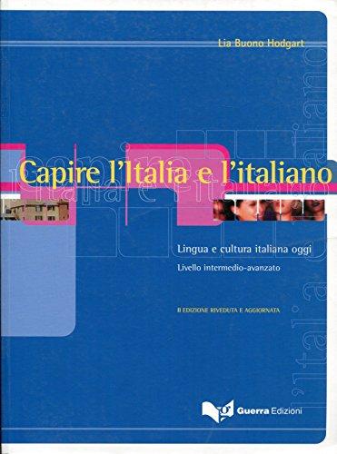 9788855702737: Capire l'Italia e l'italiano. Lingua e cultura italiana oggi. Livello intermedio-avanzato