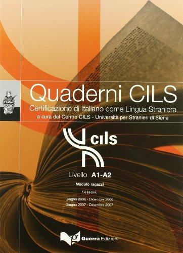 Quaderni CILS: Livello A1-A2 Modulo ragazzi +