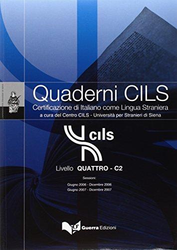 9788855702935: Quaderni Cils: Livello Quattro - C2 + CD (New Ed.) (Italian Edition)