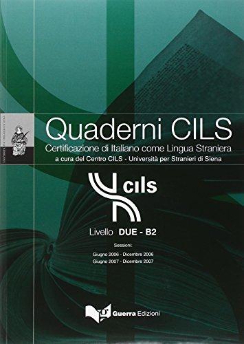 9788855702959: Livello DUE-B2. Sessioni: giugno 2006-dicembre 2006-giugno 2007-dicembre 2007. Con CD Audio (Quaderni CILS)