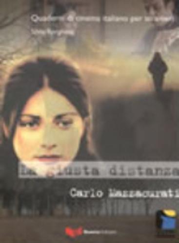 Quaderni DI Cinema Italiano: LA Giusta Distanza: Borghetti, Silvia