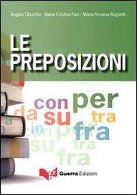 9788855703710: Le Preposizioni