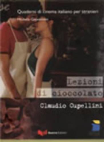 Quaderni DI Cinema Italiano: Lezioni DI Cioccolato: Giovannini, Michela