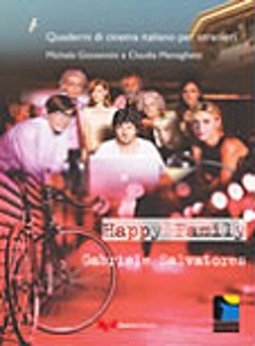 Quaderni Di Cinema Italiano: Happy Family (Paperback): Giovannini, Michela;Meneghetti, Claudia