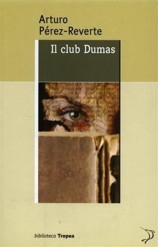 CLUB DUMAS: PEREZ-REVERTE