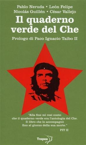 Il Quaderno Verde del Che: Neruda, Pablo -