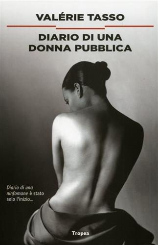 9788855802024: Diario di una donna pubblica (I narratori)