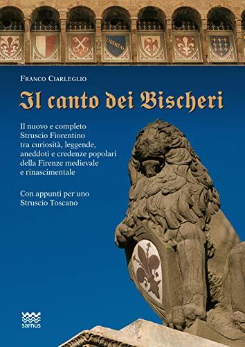 Il canto dei Bischeri.: Ciarleglio,Franco.