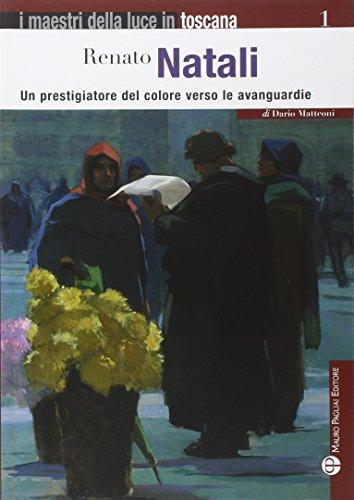 Renato Natali. Un prestigiatore del colore verso: Dario Matteoni