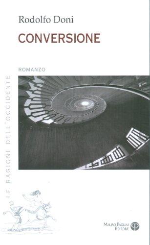 9788856400120: Conversione (Le Ragioni Delloccidente) (Italian Edition)