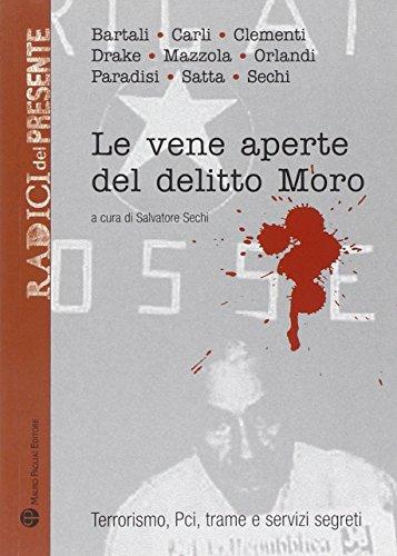 Le vene aperte del delitto Moro: Terrorismo,: Salvatore Sechi (Editor)