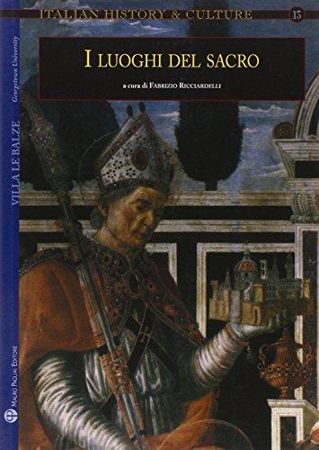 9788856400397: I luoghi del sacro. Il sacro e la città fra medioevo ed età moderna.