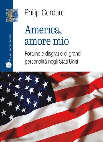 9788856402216: America, amore mio (Libro Verita) (Italian Edition)