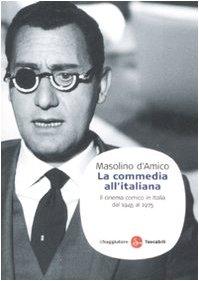 9788856500264: La commedia all'italiana. Il cinema comico in Italia dal 1945 al 1975
