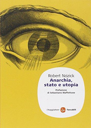 9788856500707: Anarchia, stato e utopia