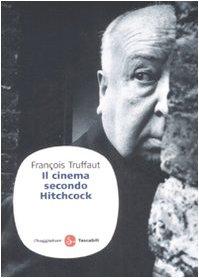 9788856501094: Il cinema secondo Hitchcock (Saggi)