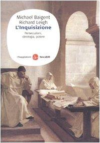 9788856501674: L'inquisizione. Persecuzioni, ideologia e potere