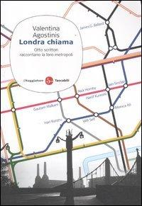 9788856503159: Londra chiama. Otto scrittori raccontano la loro metropoli