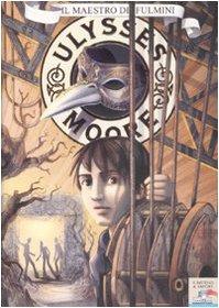 Il maestro di fulmini: 8 (Il battello a vapore. Ulysses Moore) - Ulysses Moore