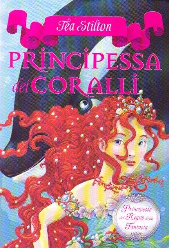 9788856604344: Principessa dei coralli. Principesse del regno della fantasia (Vol. 2)