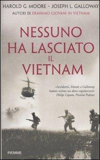 9788856604764: Nessuno ha lasciato il Vietnam