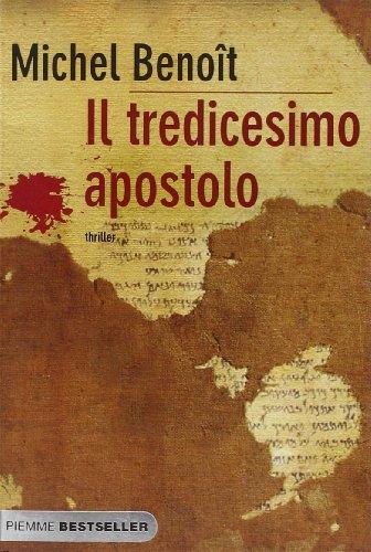 9788856605440: Il tredicesimo apostolo