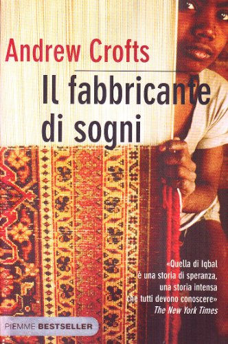 Il fabbricante di sogni (Bestseller) (9788856605969) by Andrew Crofts
