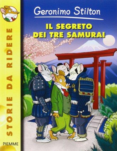 9788856611106: Il segreto dei tre samurai (Storie da ridere)