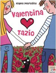 Valentina ama Tazio (Il battello a vapore.: Angelo Petrosino