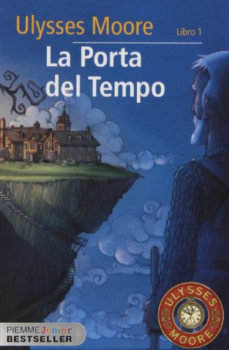 9788856613766: La porta del tempo: 1 (Piemme junior bestseller)
