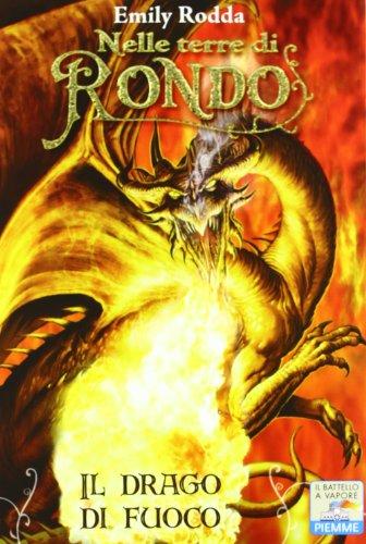 Il drago di fuoco. Nelle terre di Rondo (8856614790) by [???]