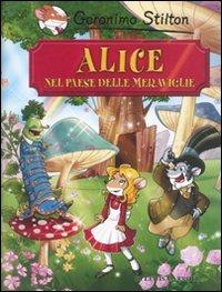 9788856614961: Alice nel paese delle meraviglie di Lewis Carroll (Grandi storie)