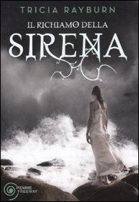 9788856614985: Il richiamo della sirena