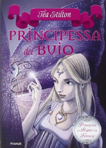 9788856615968: Principessa del buio. Principesse del regno della fantasia vol. 5