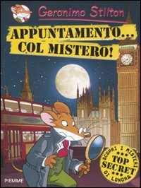 Appuntamento... col mistero! (8856616513) by Geronimo Stilton