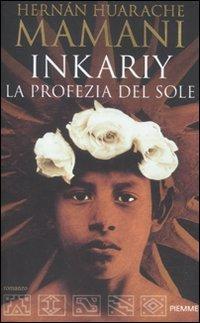 9788856617214: Inkariy. La profezia del sole