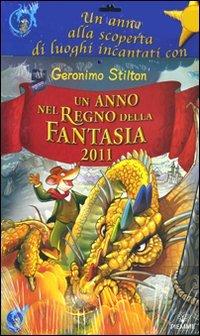 Un anno nel regno della fantasia 2011 (9788856618068) by [???]