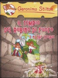 Il tempio del rubino di fuoco e: Geronimo Stilton