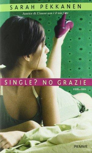 9788856619904: Single? No grazie