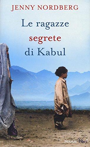 9788856620504: Le ragazze segrete di Kabul (Piemme voci)