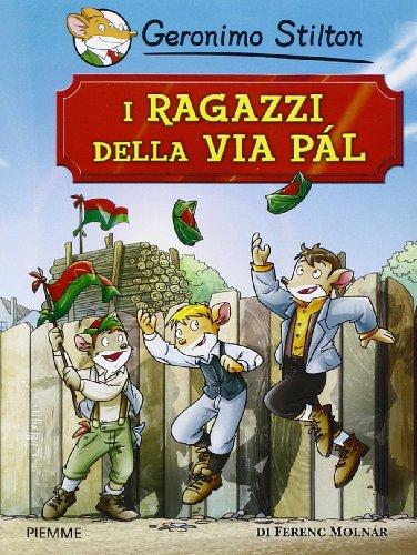 I ragazzi della via Pál di Ferenc Molnár (9788856622485) by Geronimo. Stilton