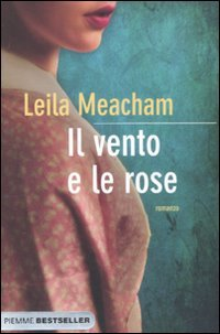 Il vento e le rose (9788856623116) by [???]
