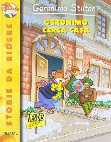 9788856623383: Geronimo Stilton: Geronimo Cerca Casa (Italian Edition)