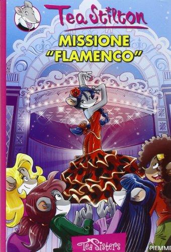 9788856623727: Missione �flamenco�