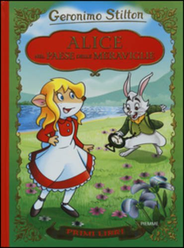 9788856624038: Alice nel paese delle meraviglie. Con App per tablet e smartphone. Ediz. illustrata (I primi libri)