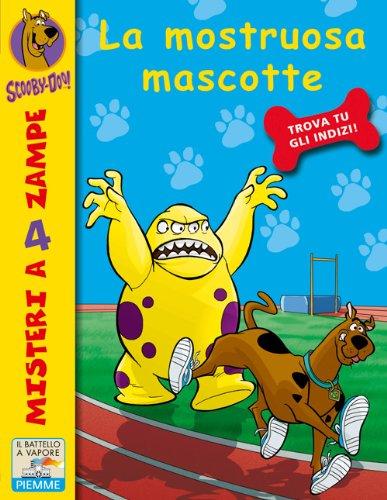 9788856624304: La mostruosa mascotte
