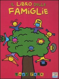 9788856624670: Il libro delle famiglie. Ediz. illustrata