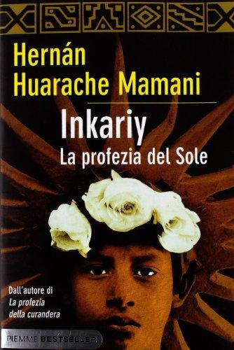 9788856626094: Inkariy. La profezia del sole